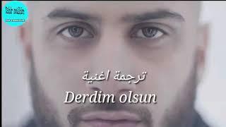 اغنية تركية مترجمة(دردم اولسون)(derdim olsun ) مترجمة في غاية الروووعة
