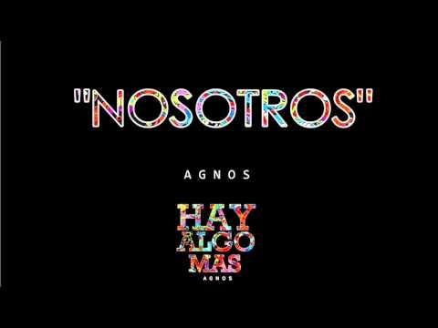 Agnos - Nosotros   HAY ALGO MAS