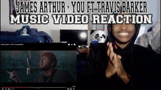 James Arthur - You ft. Travis Barker - REACTION