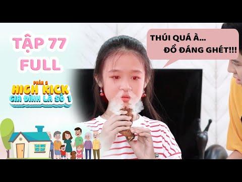 Gia đình là số 1 Phần 2   Tập 77 Full: Lam Chi bị Tâm Anh và anh trai Chơi Xấu bằng món Mắm Tôm