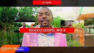 DJ CRASH - KIGOCO GOSPEL MIX 8 [2020 EDITION]