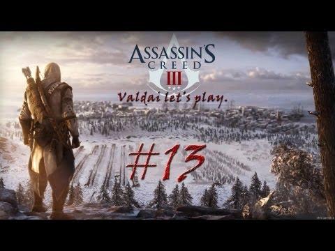 """Смотреть прохождение игры Assassin's Creed 3. Серия 13 - """"Весь город против Коннора."""""""