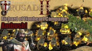 Stronghold Crusader 2 Lionheart Campaign Mission 2 Ambush!