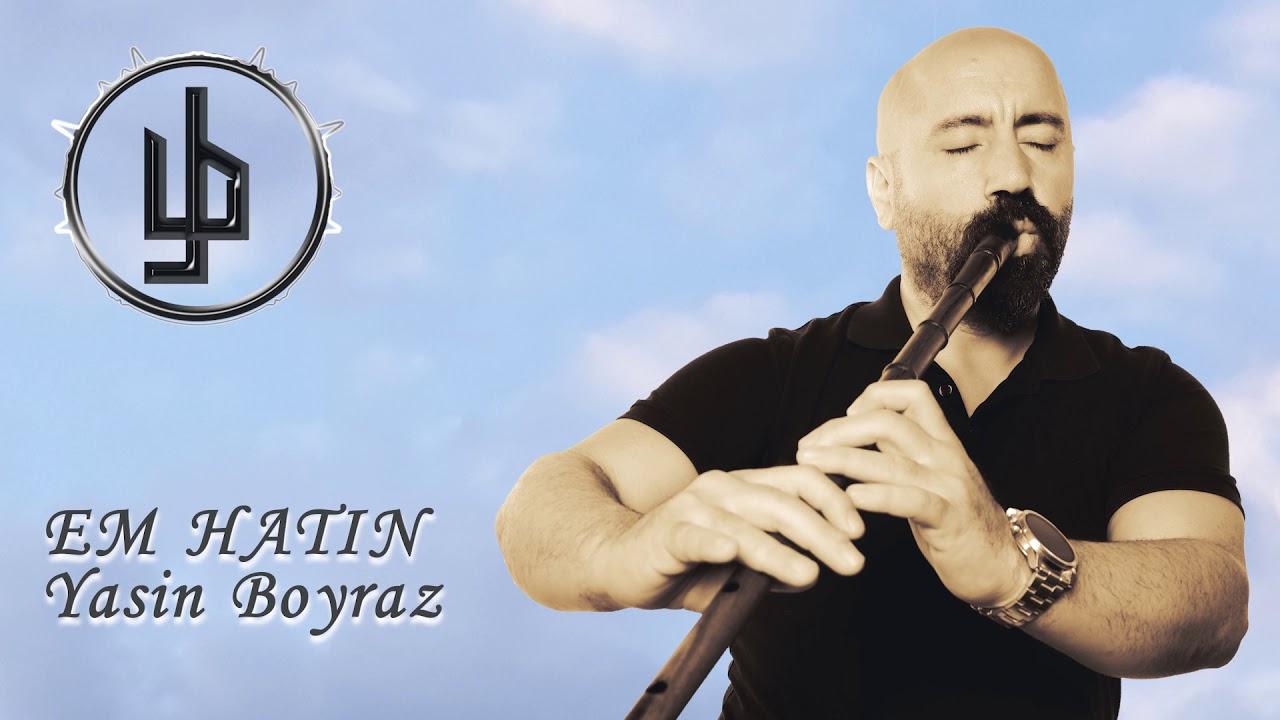 Yasin Boyraz - Hawar - Ji bo Hêstirên Dayikan- Kaval Solo