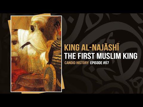 King Najashi of Ethiopia: The First Muslim King