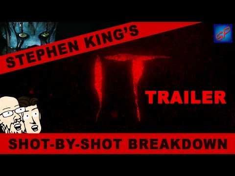 Stephen King's IT Trailer (2017) - Shot-by-Shot Reaction, Analysis & Discussion