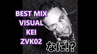 BEST MIX VISUAL KEI ZVK02