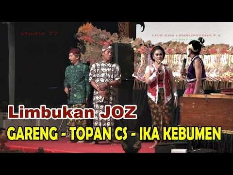 GARENG - TOPAN CS - IKA KEBUMEN - Ki Anom Suroto | 13 OKT 16 | DI LEMBUPETENG TA #2