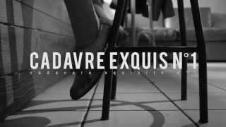 CADAVRE EXQUIS n.01