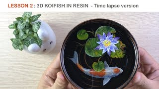 Lesson 2 - Koi fish 3D painting in Resin - Timelapse version
