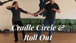 Swing Dancing- cradle circle and roll out 💫