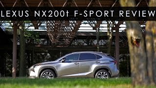 Review | 2015 Lexus NX 200t F Sport  | Touch My Grill