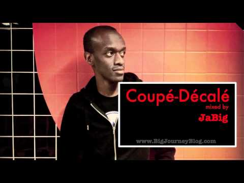 Coupé-Décalé Music Mix by JaBig (Ivory Coast/ Côte d'Ivoire Pop Musique Playlist)