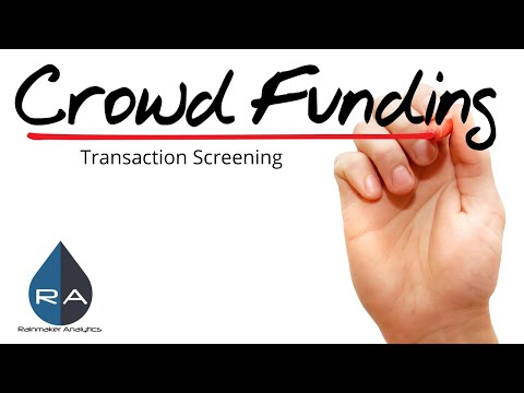 Crowdfunding Preparation With Transaction Screening is Critical for Success