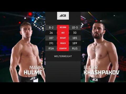 ACA 119 - Бой вечера: Марк Хульм vs. Эльдар Хашпаков   Mark Hulme vs. Eldar Khashpakov