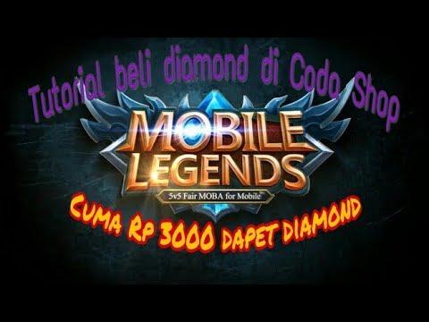 Tutorial Beli Diamond Mobile Legends Di Coda Shop Cuma Rp 3000