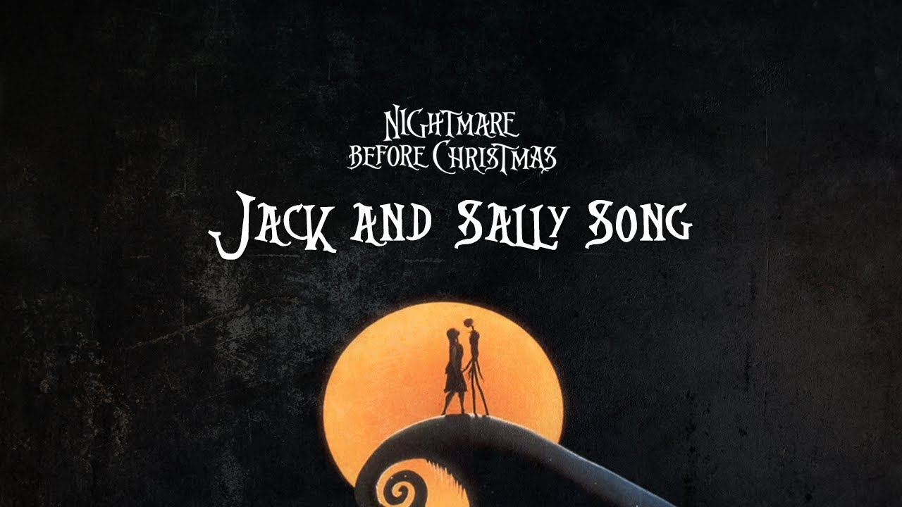 Nightmare Before Christmas - Jack and Sally Song - YouTube