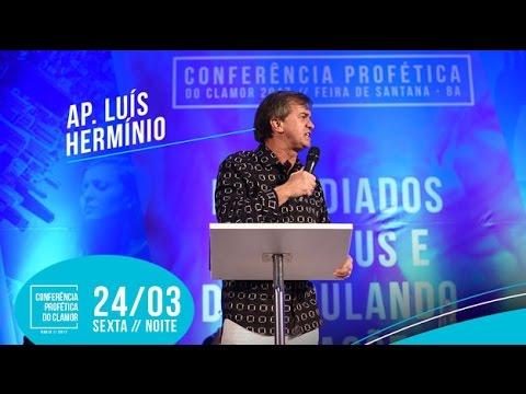 CLAMOR 2017 FEIRA-BA | DIA 24 NOITE | AP. LUÍS HERMÍNIO