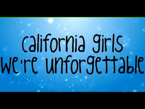 California Girls-Katy Perry ft.Snoop Dogg(Lyrics)