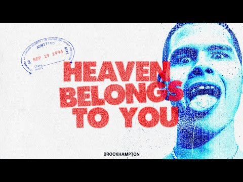 BROCKHAMPTON Announce 'Heaven Belongs To You Tour' & Share New Video