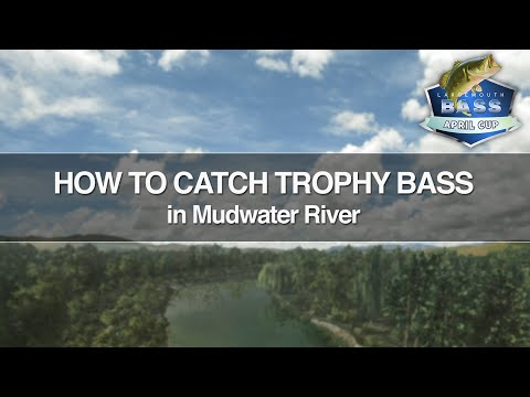 Fishing Planet: How To Catch Trophy Bass In Mudwater River (Largemouth Bass April Cup Highlights)