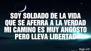 SOY SOLDADO - ALEX CAMPOS Y REDIMI2 - LETRA
