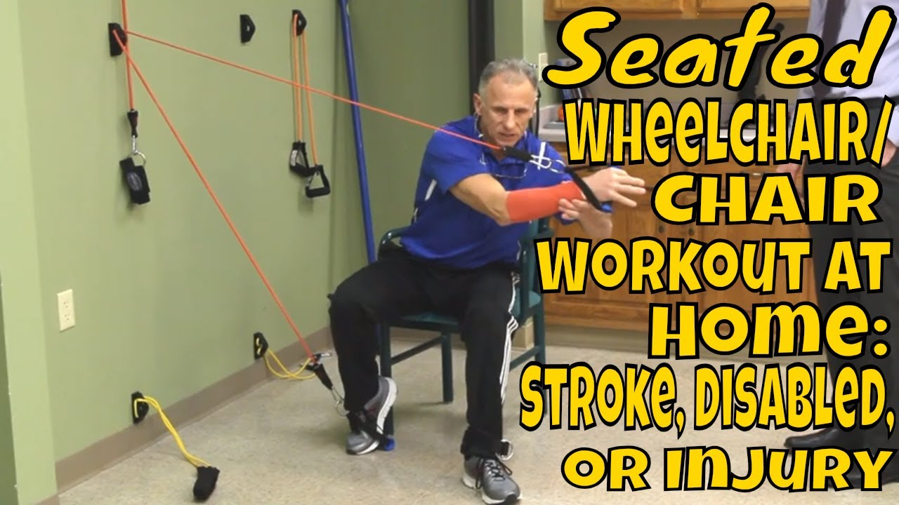 Seated Wheelchair/Chair Workout at Home: Stroke, Disabled, or Injury