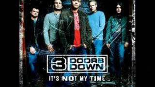 it s not my time by 3 doors down