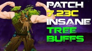 Patch 7.23c - HUGE TREE BUFFS, and many nerfs