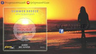Ocean Leafs - Summer Breeze #022 - Bee Hunter GuestMix [28-02-2015]