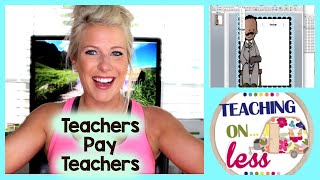 Teachers Pay Teachers - Beginners