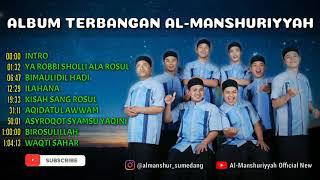 Gambar cover Album Sholawat Terbangan AL-MANSHURIYYAH Terbaik | HQ Audio