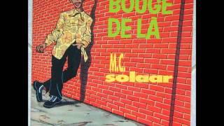 """1990 """"BOUGE DE LA"""" MC SOLAAR (VERSION LONGUE)"""