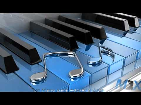 Mix Un Piano para Adorar y Orar New Wine 2016