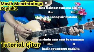 Masih Mencintainya Papinka Tutorial Kunci Gitar - By Darmawan Gitar