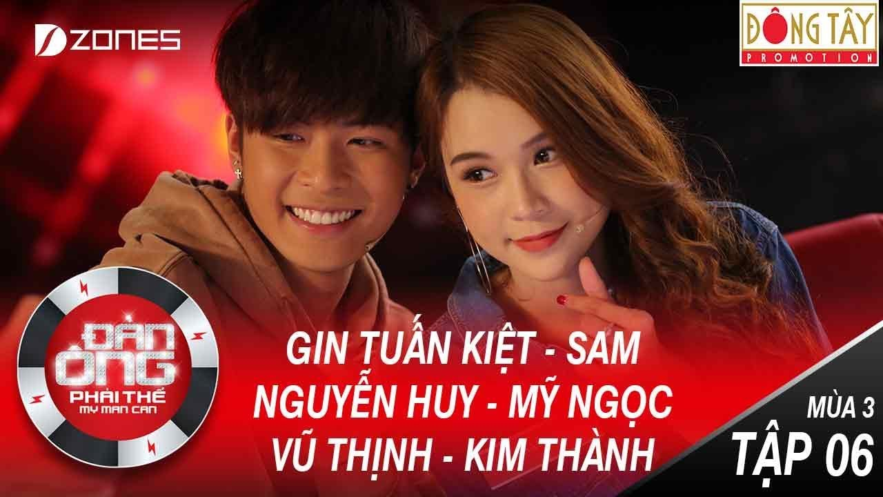 Đàn Ông Phải Thế Mùa 3 | Tập 6 Full HD:  Hoa Hậu Việt Hương Sánh Vai Cùng Hotgirl Sam (12/08/2017)