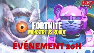 LIVE ÉVÉNEMENT FORTNITE ROBOT VS MONSTRE ! (événement saison 9) + Facecam Dès Les 20 Visionnages