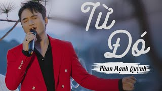 Phan Mạnh Quỳnh - Từ Đó (Live at Mây Lang Thang)