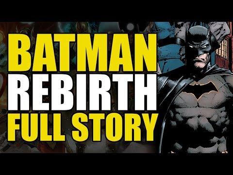 Batman Rebirth: Full Story