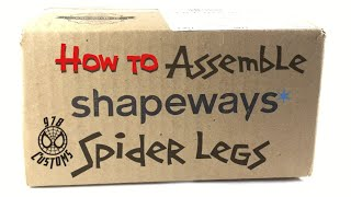 "HOW TO: Assemble SHAPEWAYS spider legs for a Marvel Legends Spiderman 6"" action figure"