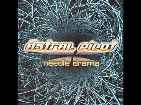 Needle Drama (Drax Mix) - Astral Pilot