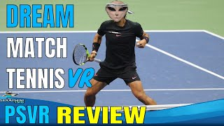 Dream Match Tennis VR - PSVR - REVIEW!!!!