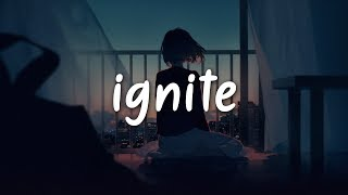 K-391 & Alan Walker - Ignite (Lyrics / Lyric) (feat. Julie Bergan & Seungri)