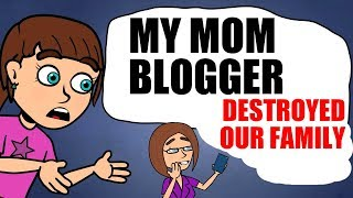 My MOM is a popular INSTAGRAM blogger [AND THIS DESTROYED OUR FAMILY]