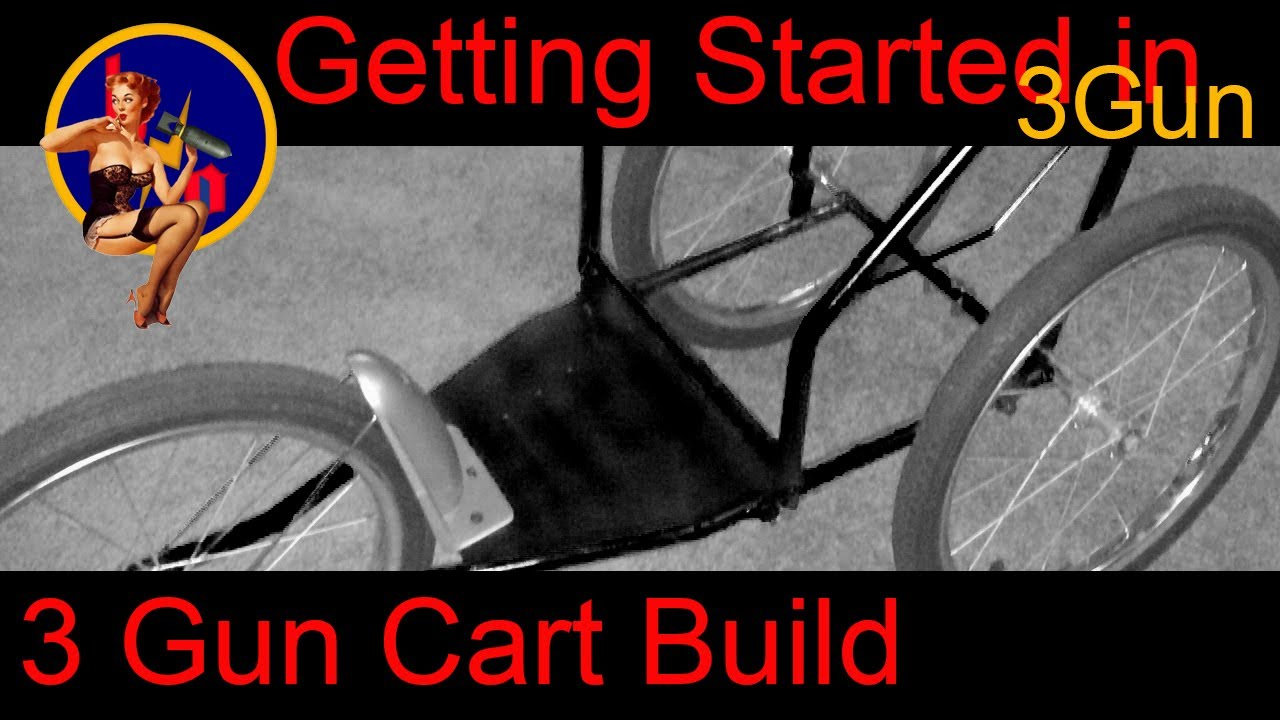 Getting Started In 3 Gun Custom 3 Gun Cart Build How Do
