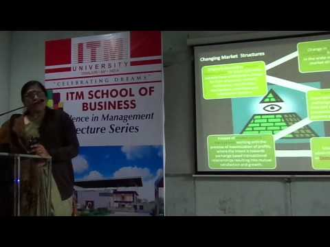 Excellence in Managment Lecture Series, ITM School of Busniess, ITM University, Gwalior