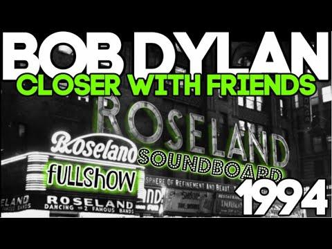 Download Bob Dylan 2ND SOUNDBOARD Roseland Ballroom Oct 20 1994 FULL SHOW with BRUCE & NEIL