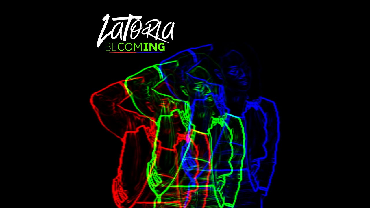 LaToria - Becoming (Official Music Video)