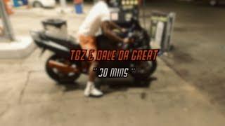 TBZ FT DALE DA GREAT - 30 MINS ( VISUAL BY @KFRESH513 )