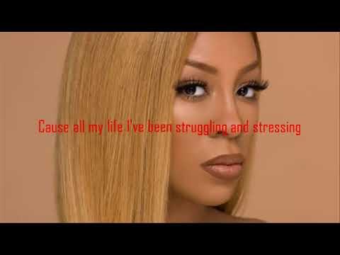 K. Michelle~ My Life FT. Meek Mill ||BADAZZ LYRICS||
